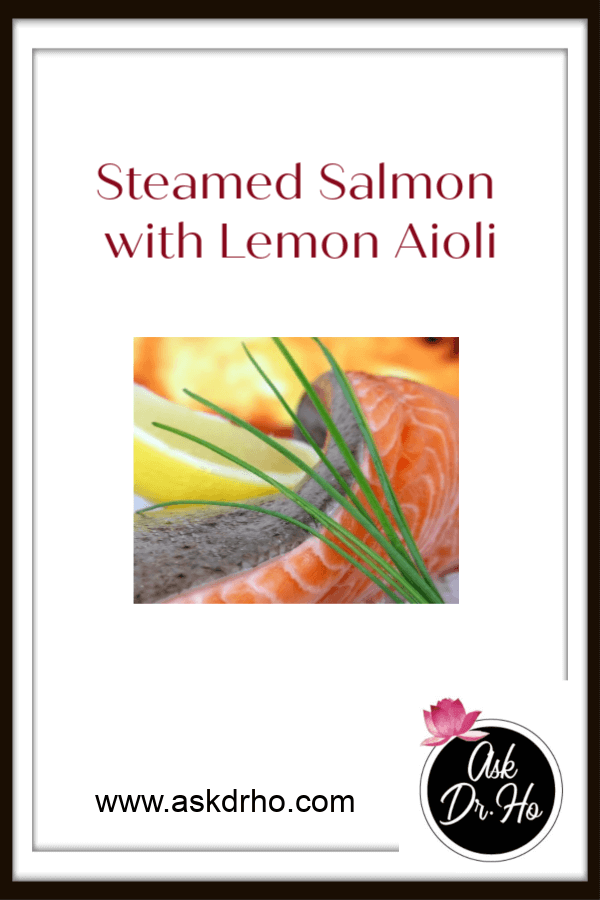 Steamed Salmon with Lemon Aioli