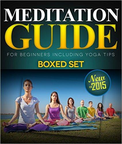 Meditation Guide for Beginners Including Yoga Tips