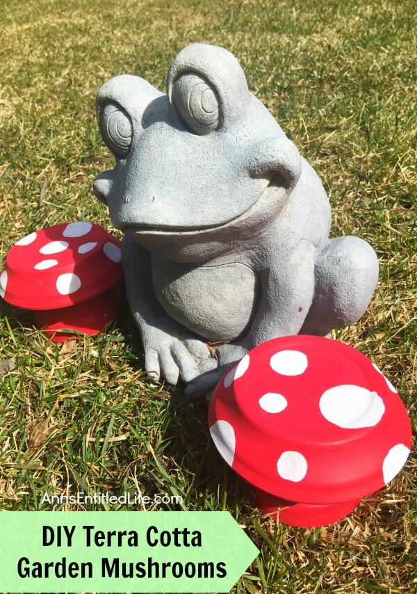 Ann's Entitled Life and her DIY Terra Cotta Garden Mushrooms are just too cute for words!