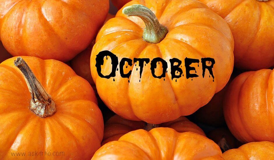 Do you have an October Plan? Usually, at this time of the mont
