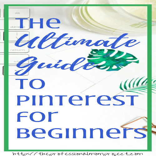 Pinterest for Beginners: A Quick Tutorial