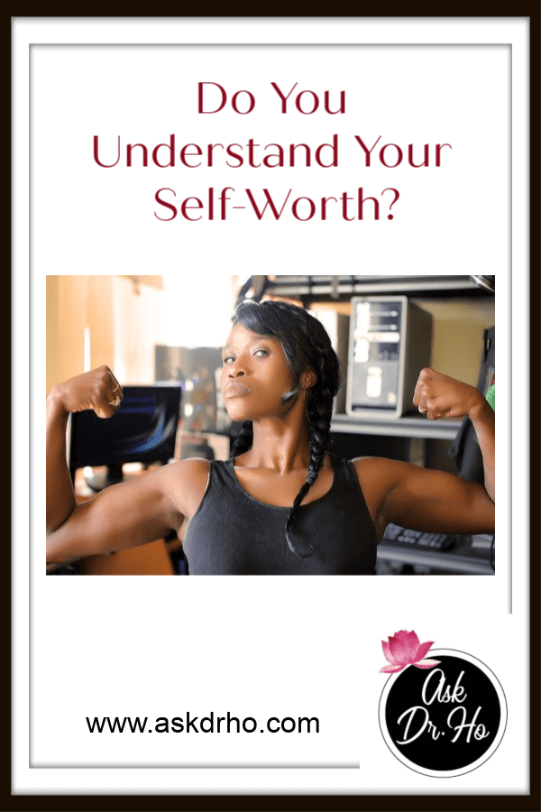 Do You Understand Your Self-Worth?