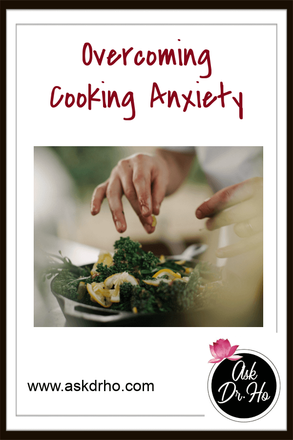 Overcoming Cooking Anxiety