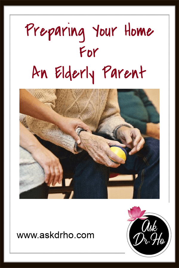 Preparing Your Home For An Elderly Parent requires some special effort.