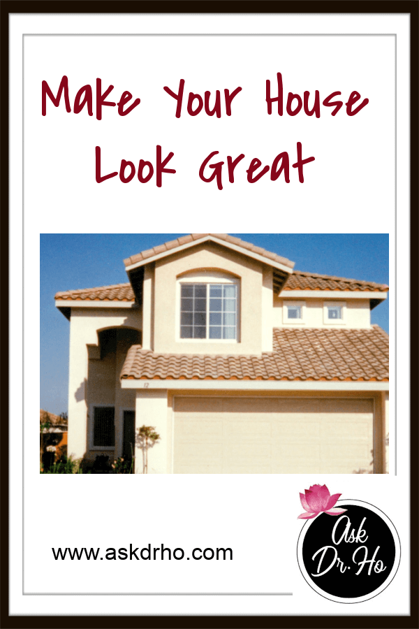 Make Your House Look Great