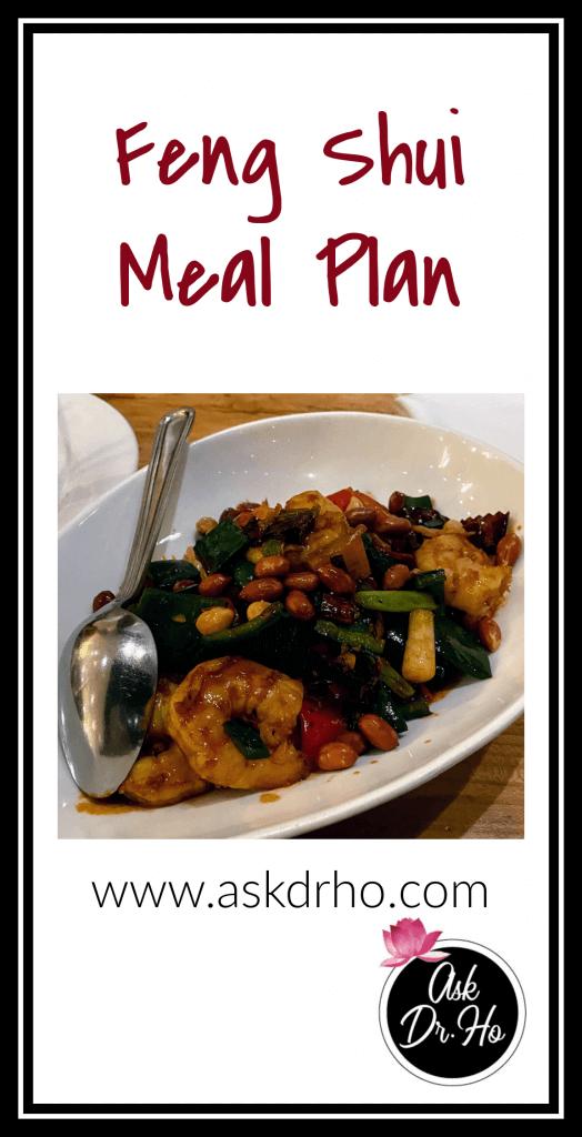 Feng Shui meal plan.